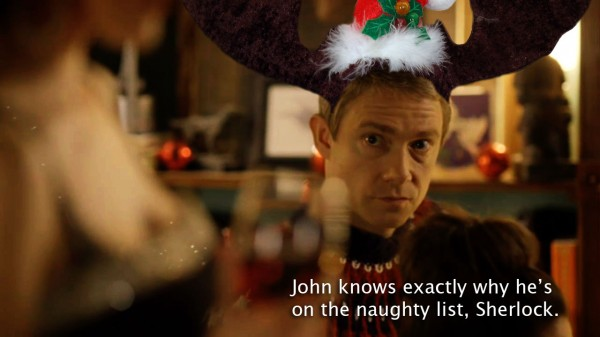 Martin Freeman as John Watson on BBC Sherlock looking at Molly's chest; text reads: John knows exactly why he's on the naughty list, Sherlock